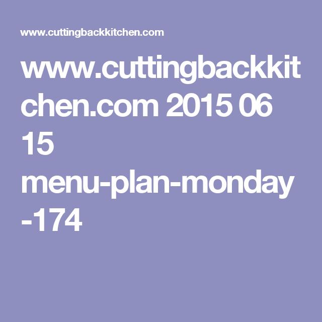 www.cuttingbackkitchen.com 2015 06 15 menu-plan-monday-174