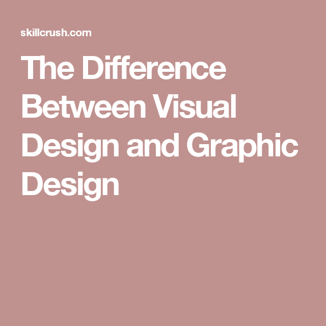 What S The Difference Between Visual Design And Web Design Skillcrush Visual Design Graphic Design Print Design