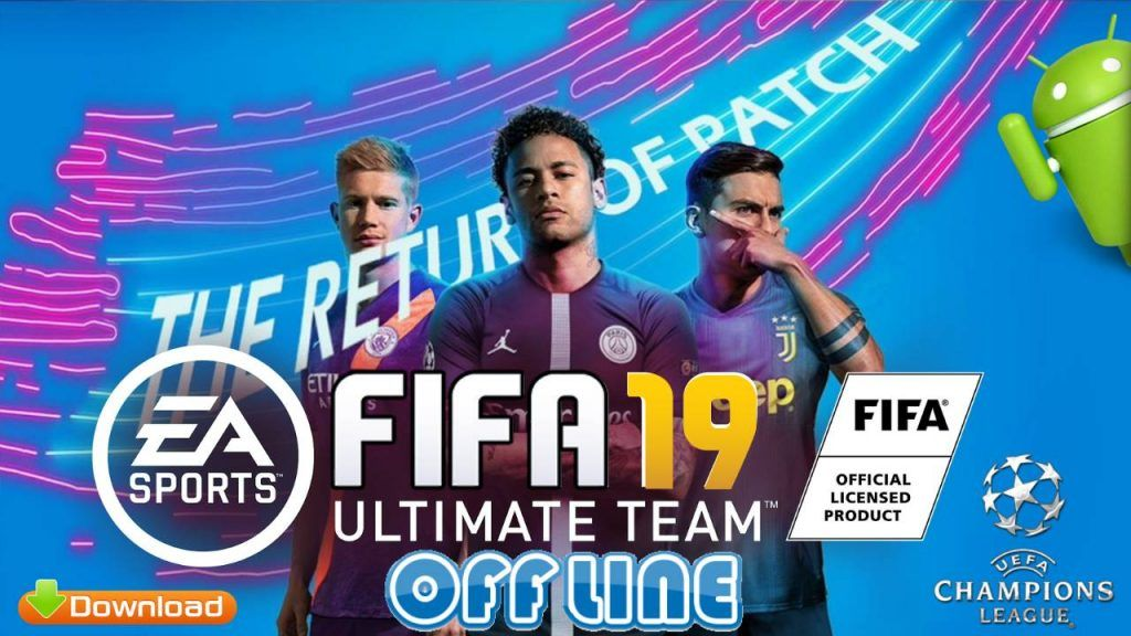 FIFA 19 Mobile Offline Android Patch APK Download | Hacks