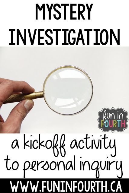 Mystery Investigation: A Kickoff Activity to Personal Inquiry