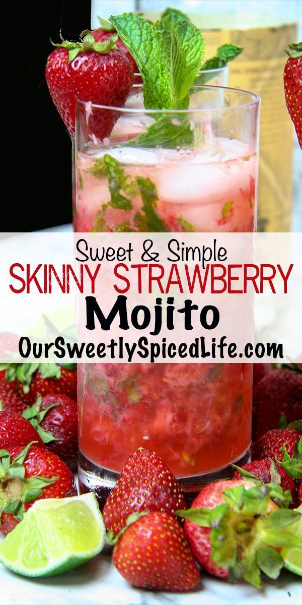 Skinny Summer Strawberry Mojito - Our Sweetly Spiced Life