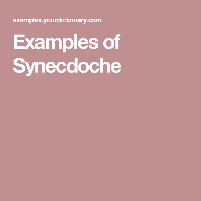 synecdoche examples