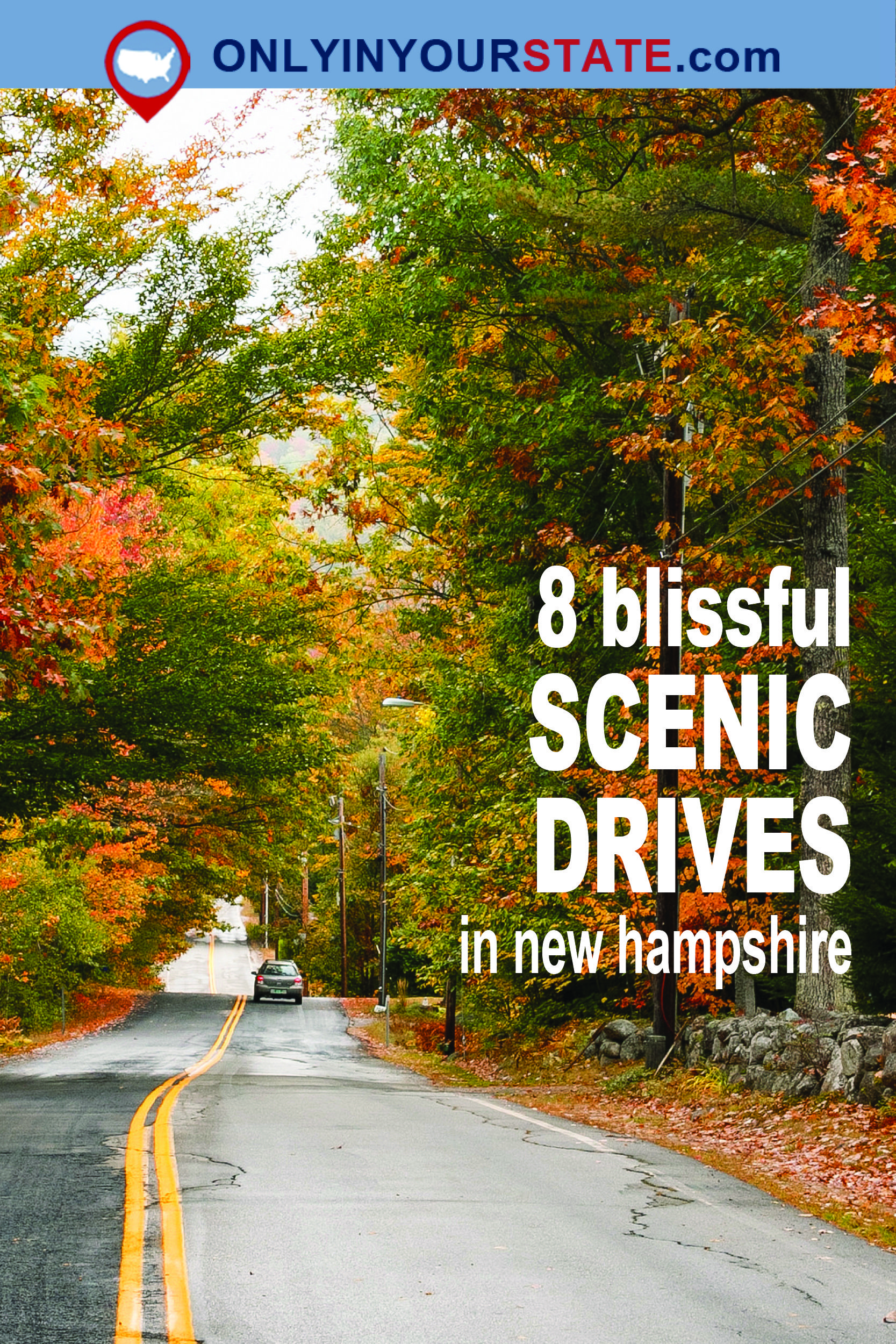 8 Country Roads In New Hampshire That Are Pure Bliss In