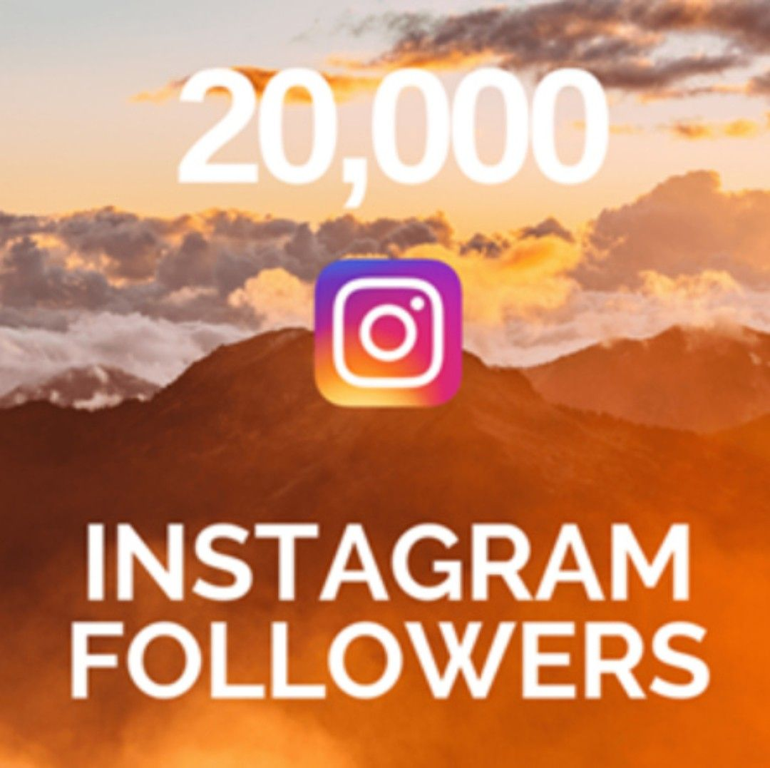 how to get 20000 instagram followers? click here http