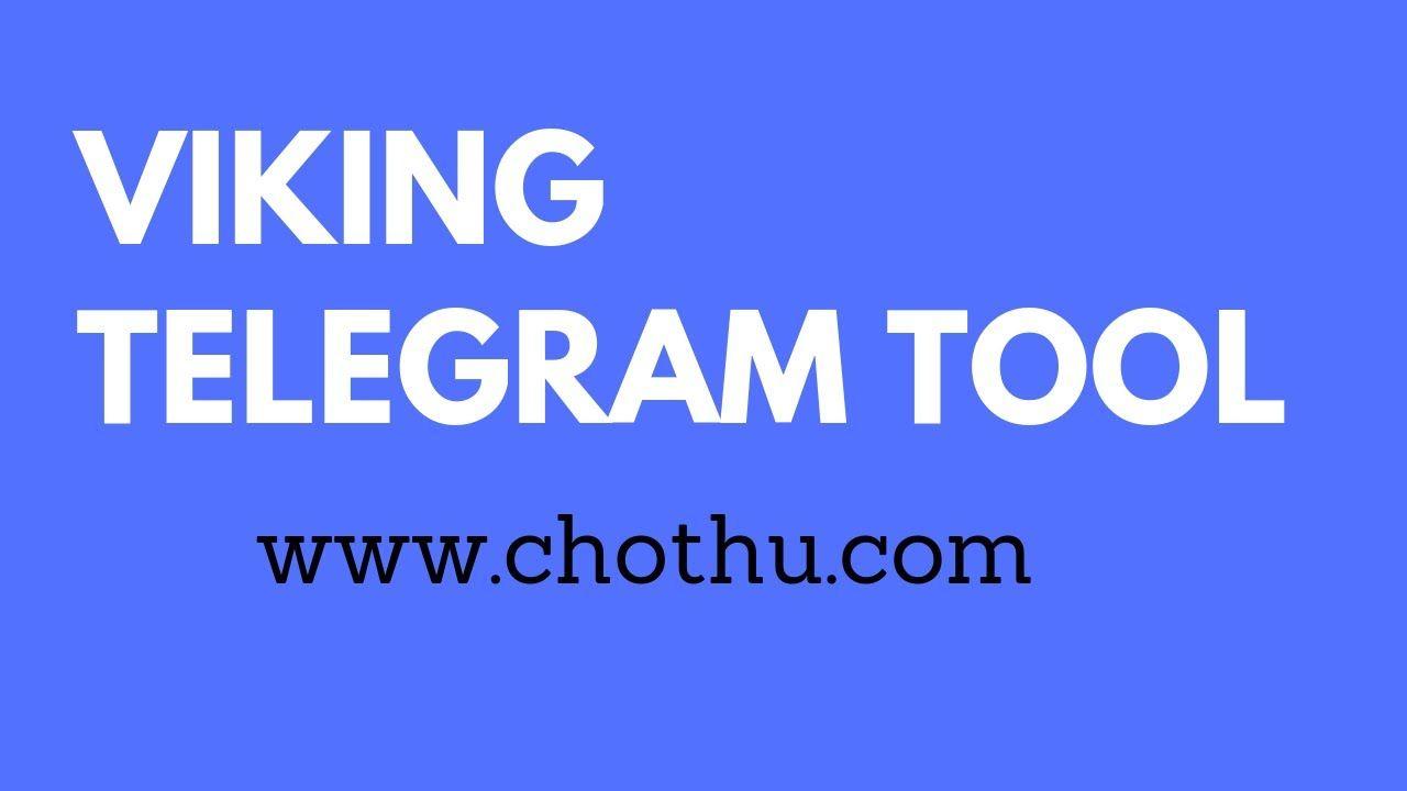 viking telegram tools - VIKING TELEGRAM TOOL CRACK   viking telegram