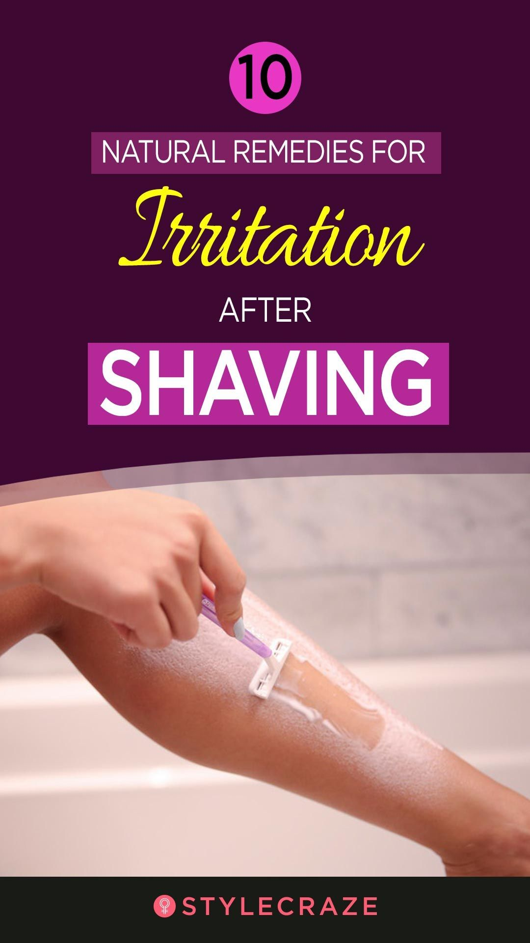 10Natural Remedies for Irritation After Shaving