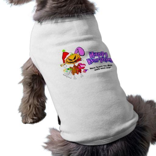 Happy Holidays-Happy Anything-Happy Everything Doggie Shirt