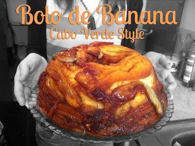 Bolo De Banana Tipico De Cabo Verde Food Banana Cake Recipe