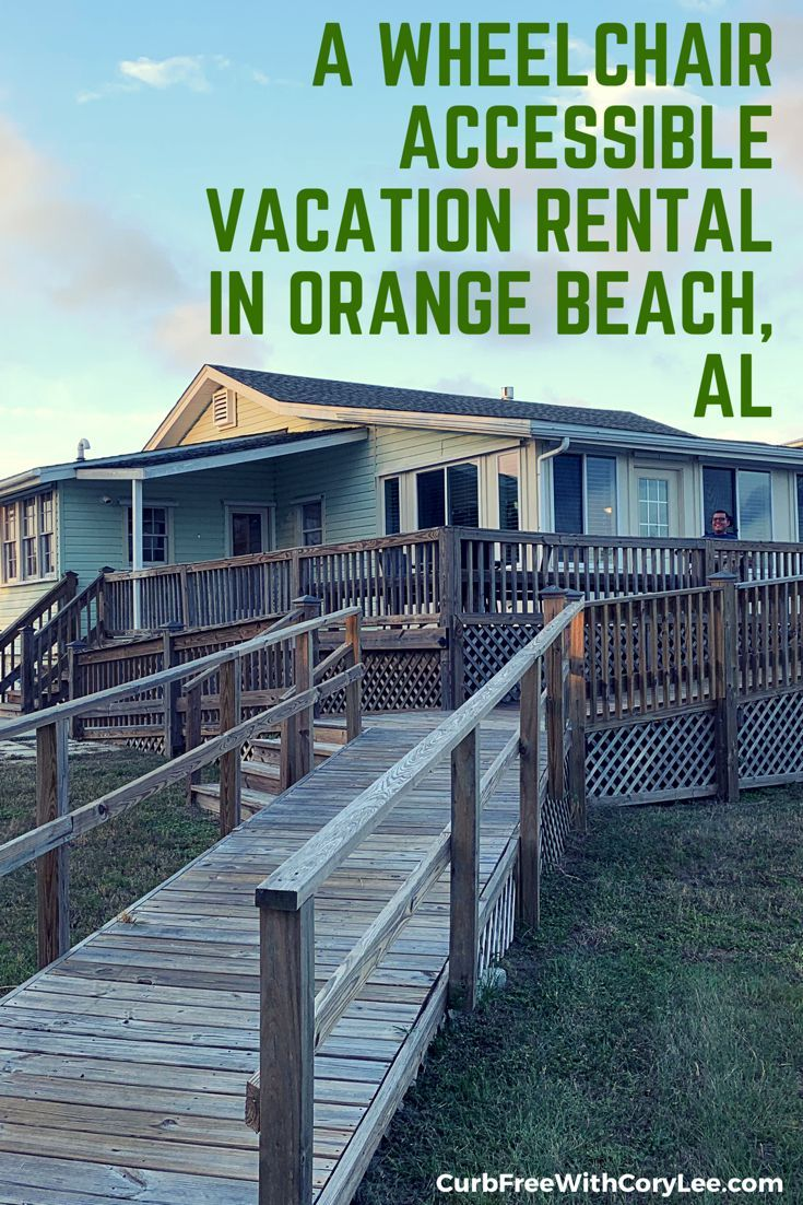 My Extraordinary Wheelchair Accessible Vacation Rental In