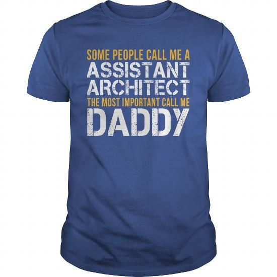 Awesome Tee For Assistant Architect T Shirts, Hoodies. Check price ==► https://www.sunfrog.com/LifeStyle/Awesome-Tee-For-Assistant-Architect-140066004-Royal-Blue-Guys.html?41382