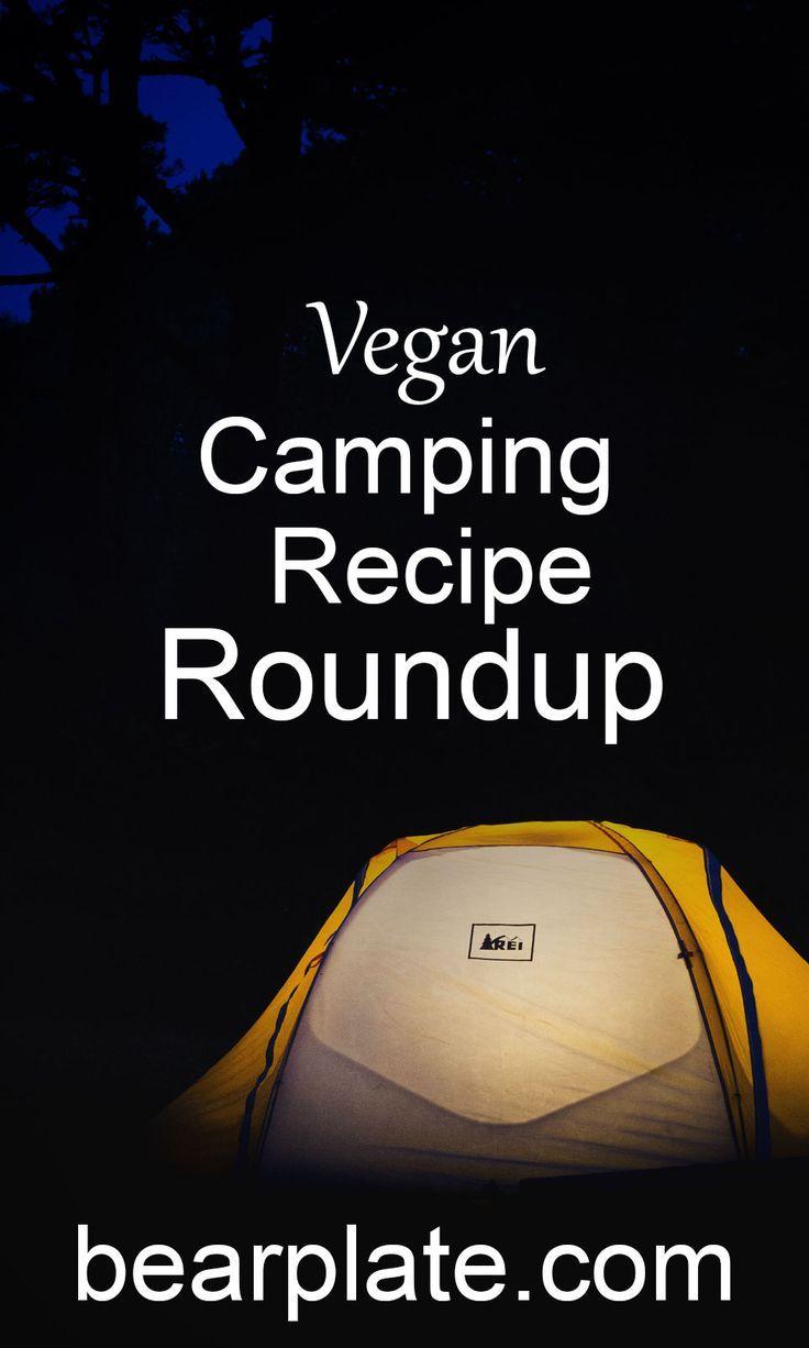 Vegan Camping Recipe Roundup Camping Recipes Camping