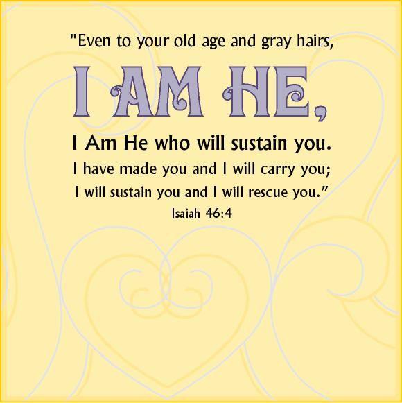 Isaiah 46: 4 KJV | List Of Verses | Inspirational words, Isaiah 46, Book of isaiah