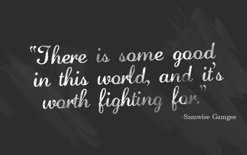 Quote from Sam Gamgee-LOTR