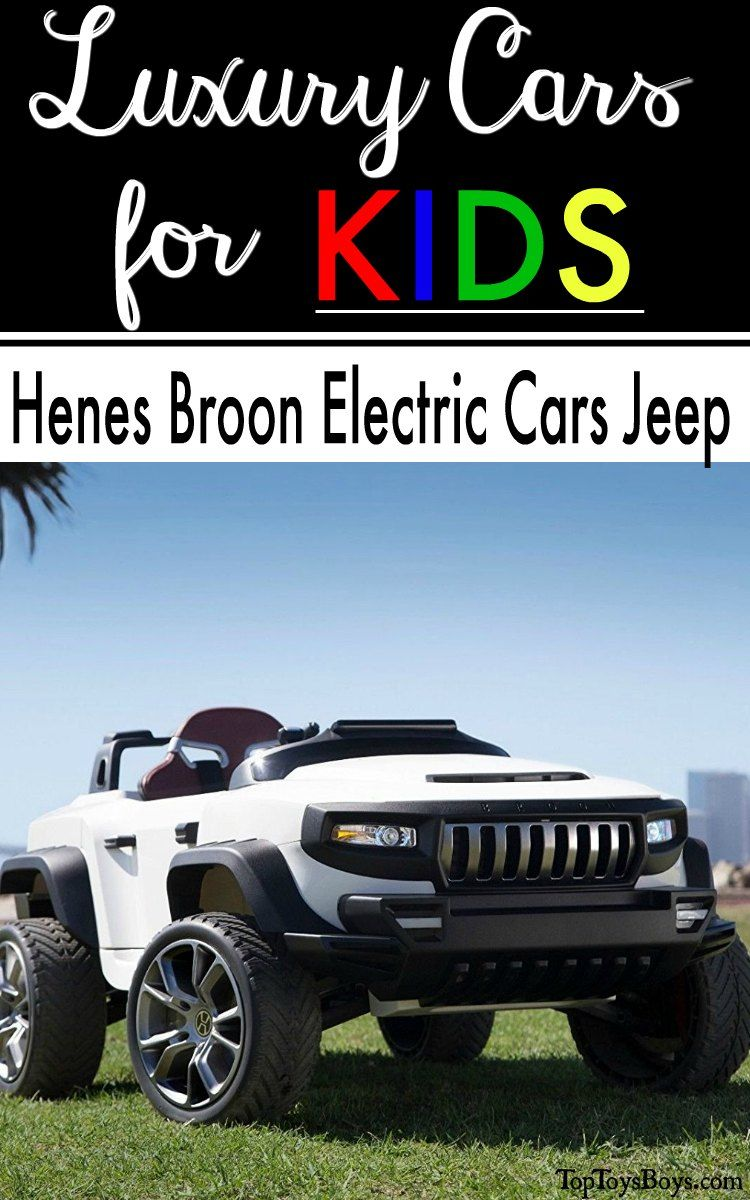 Henes Broon Electric Cars Jeep Luxury Ride On Cars For Kids Kids Ride On Let The Fun Begin Electric Cars