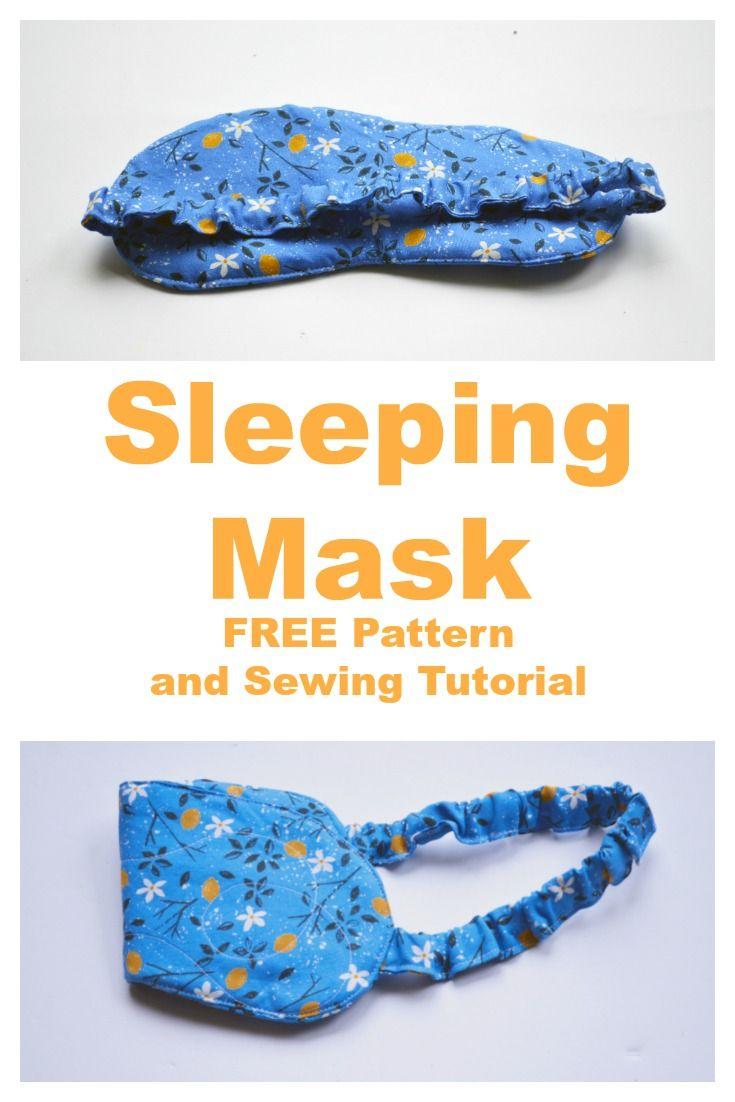 Sleeping Mask Sewing Tutorial - On the Cutting Floor: Printable pdf ...