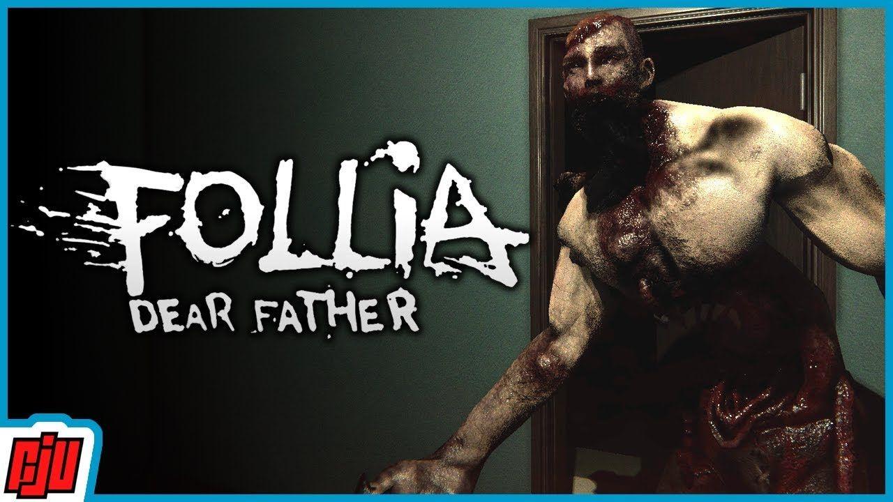 Follia Dear Father Stealth Survival Horror Game in 2020