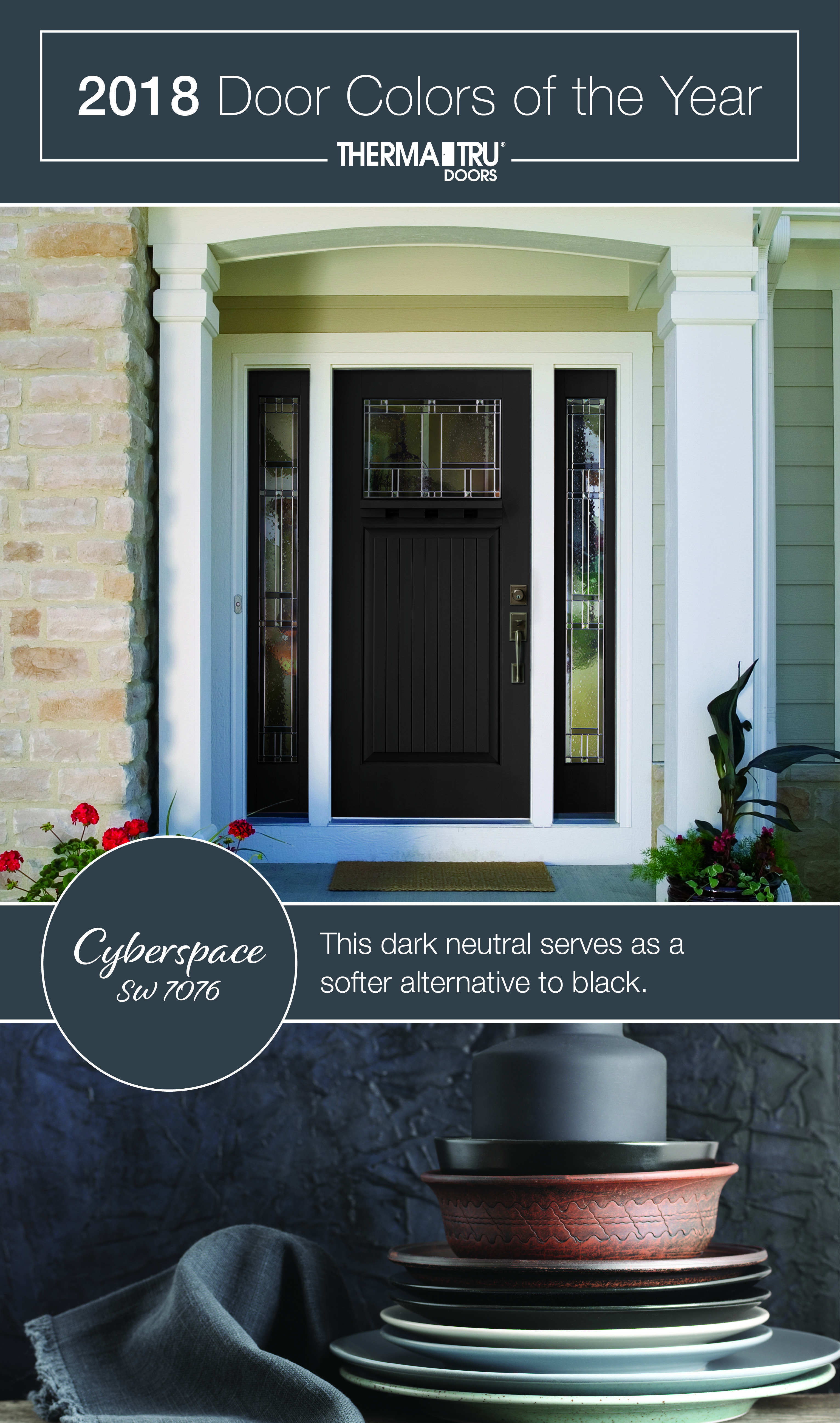 This Dark Neutral Serves As A Softer Alternative To Black 2018 Therma Tru Door Colors Of The Year Cybersp Door Color Exterior Door Colors Black Exterior Doors