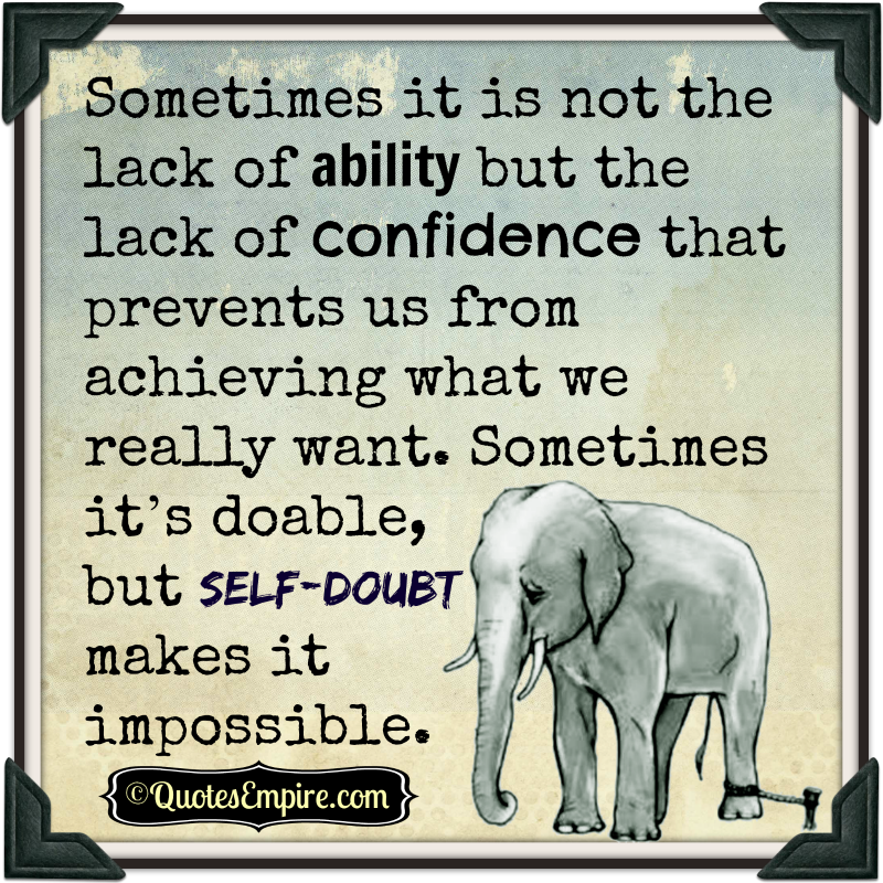 Inspirational Quotes On Pinterest: Best 25+ Lack Of Confidence Ideas On Pinterest
