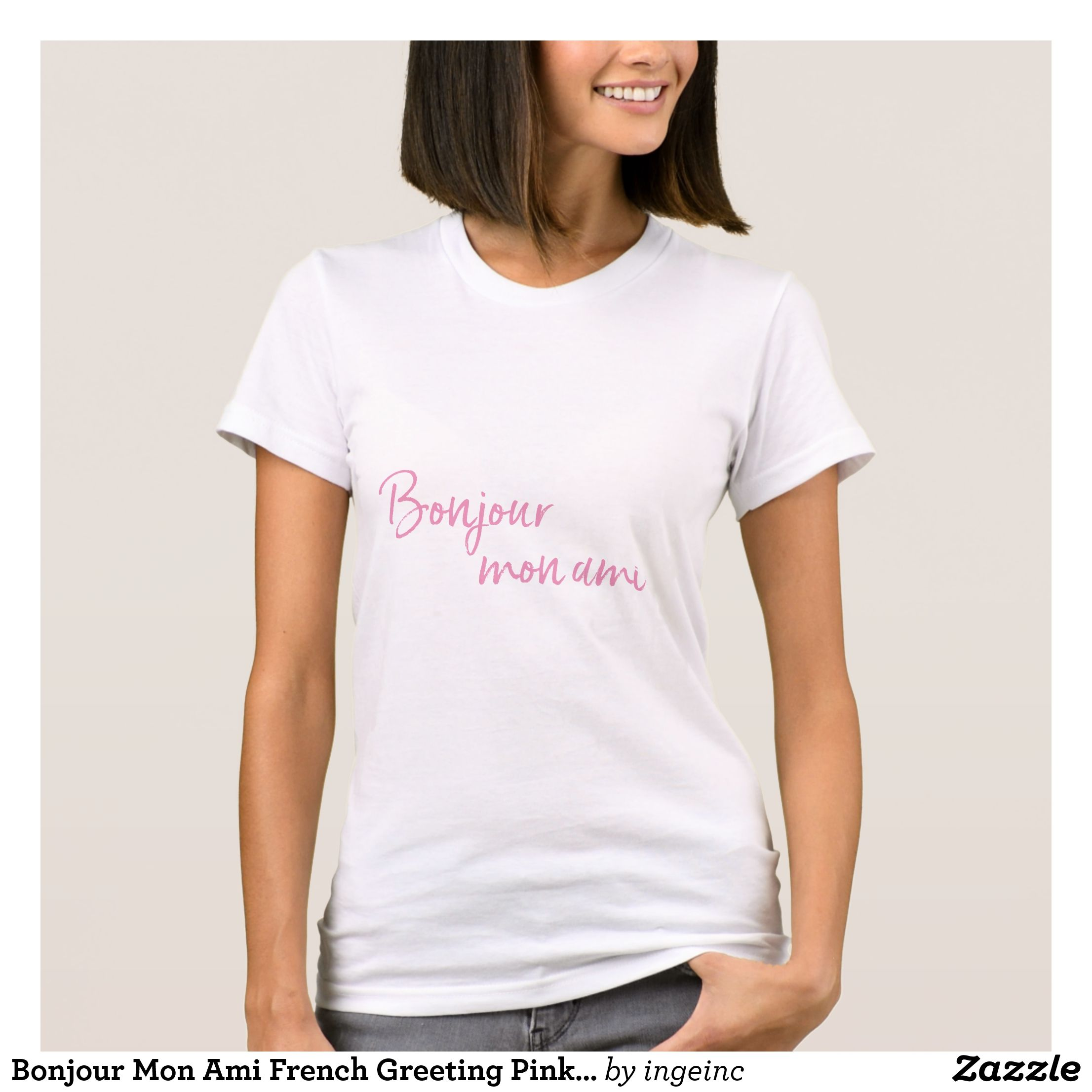 Bonjour mon ami french greeting pink text t shirt french greetings bonjour mon ami french greeting pink text t shirt m4hsunfo