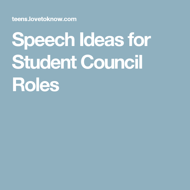 Speech Ideas For Student Council Roles  Caleb