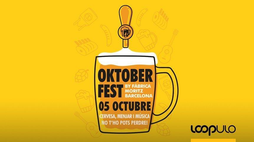 Fàbrica Moritz Barcelona Reinterpreta La Oktoberfest Loopulo Oktoberfest Jarras De Cerveza Fiestas Tradicionales