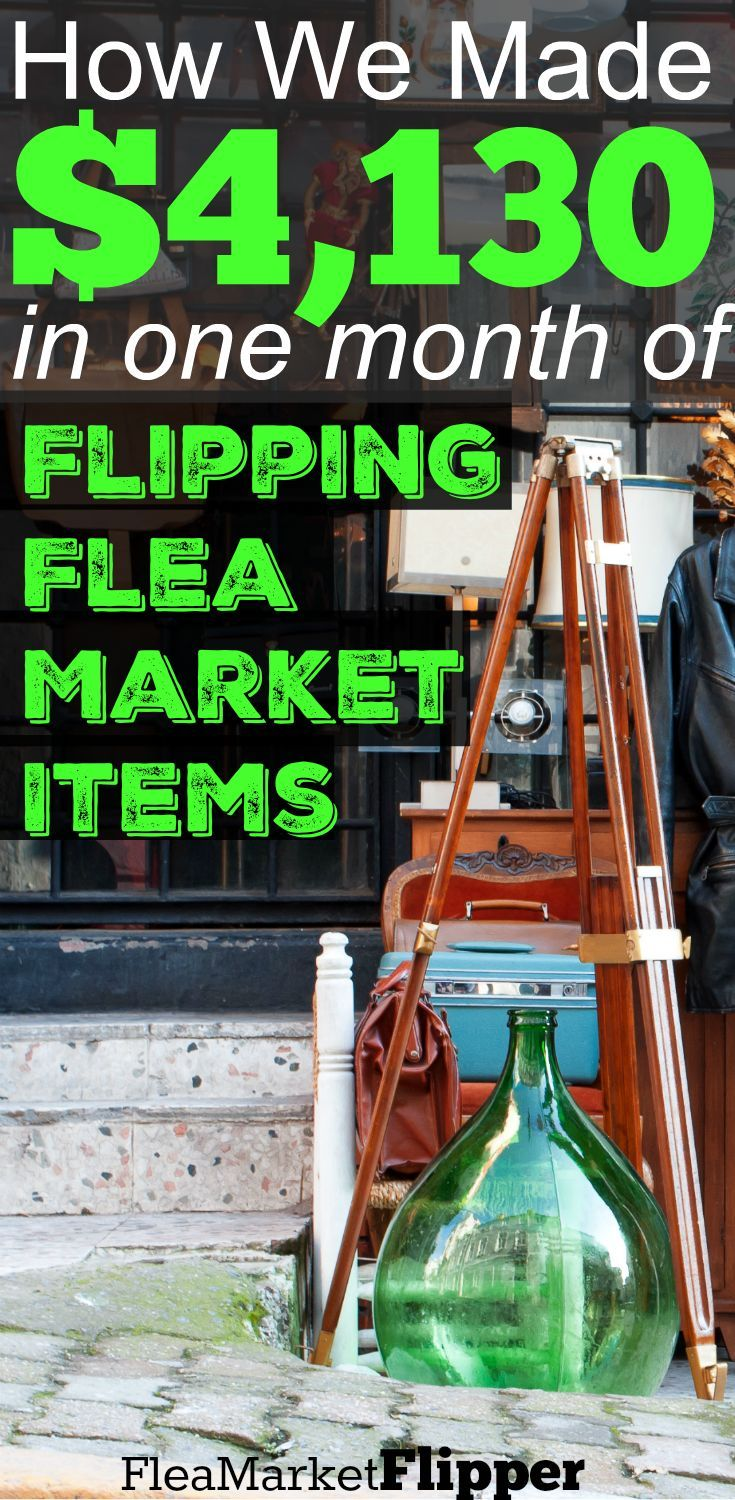 How we made 4130 in 1 month of flipping flea market
