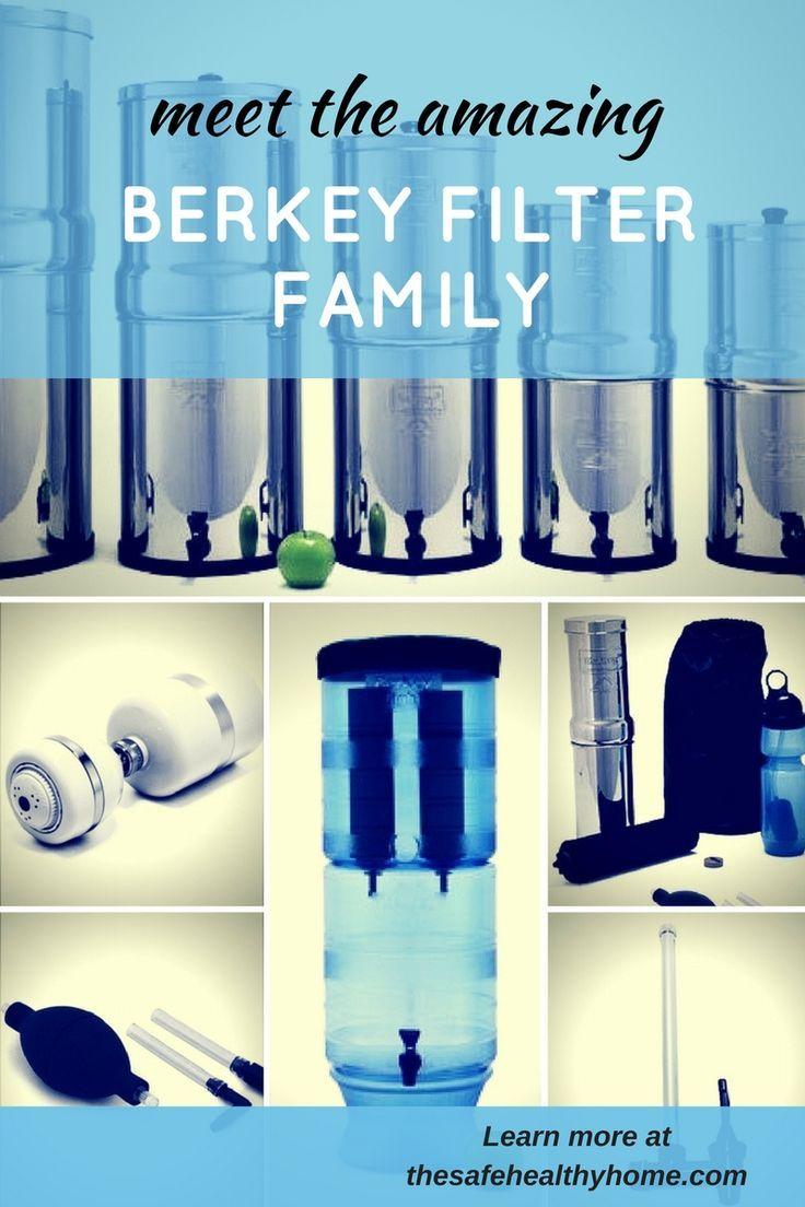 Meet The Amazing Berkey Filter Family Drinking Water Portable