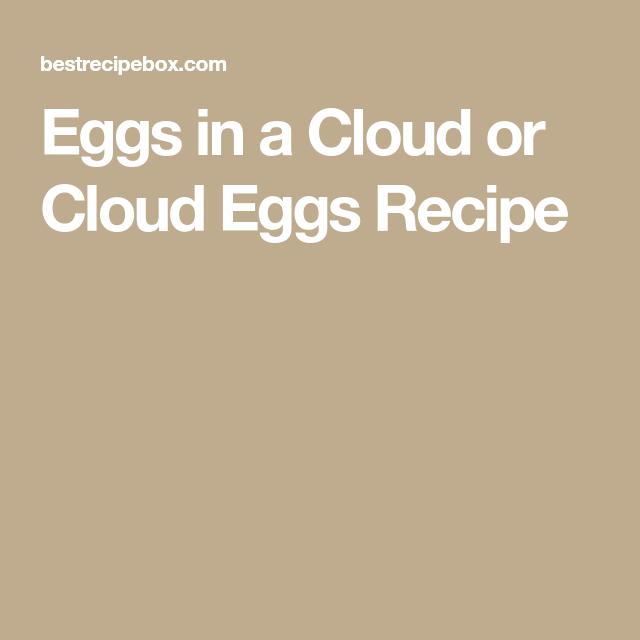 Cloud Eggs Recipe or Low Carb Eggs in a Cloud Recipe