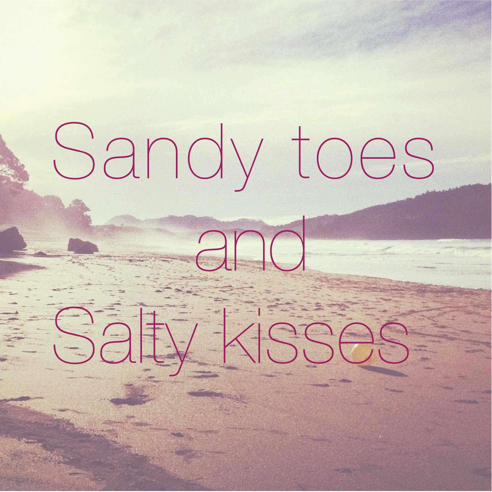 Sandy toes and salty kisses! | Heart quotes, Love quotes ...