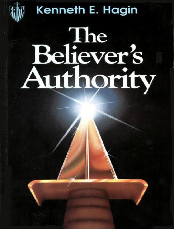 E. Hagin The Believer's Authority Jesus