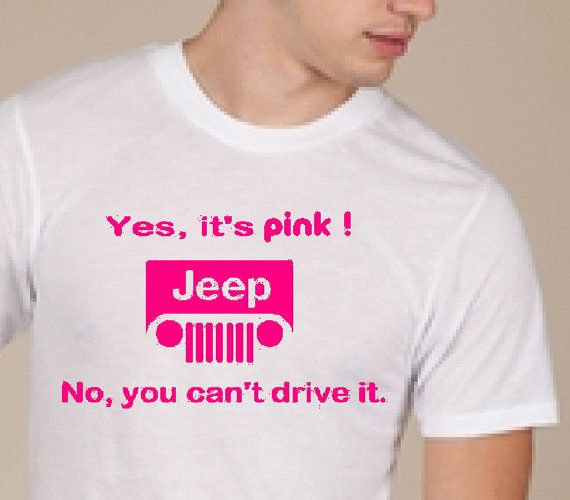 Yes Jeeps ARE for Girls too!  Do we Share?   You be the judge! ..... TEE SHIRT -  Custom Printed - jeeplady2012 -      $15.99