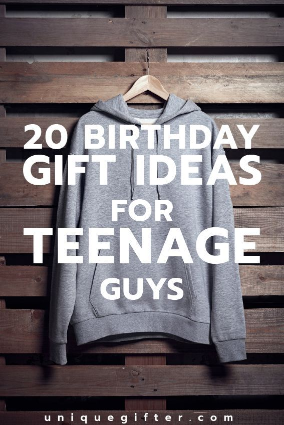 Cool Birthday Gift Ideas For Teenage Guys