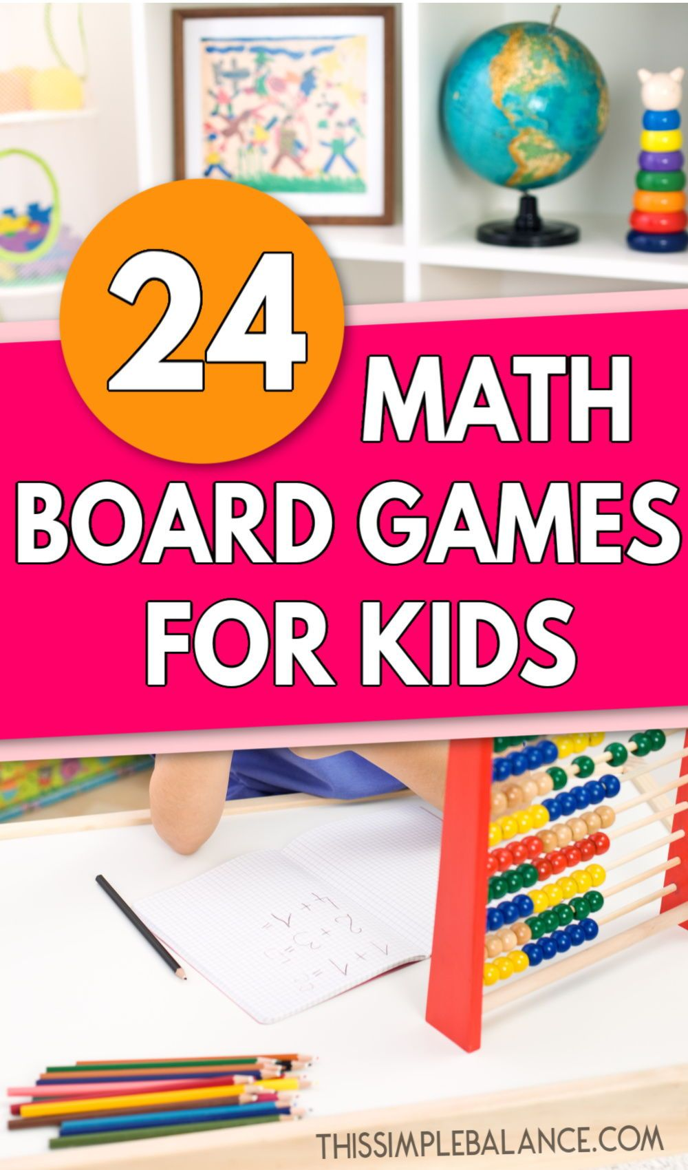 24 Math Board Games for Kids of All Ages (math can be fun