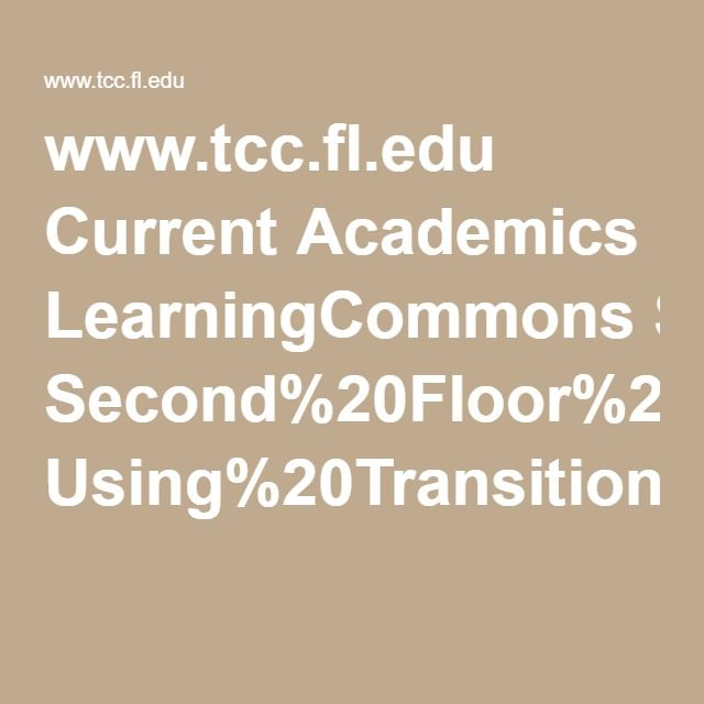 www.tcc.fl.edu Current Academics LearningCommons Second%20Floor%20Documents Using%20Transition%20Words%20Correctly.pdf
