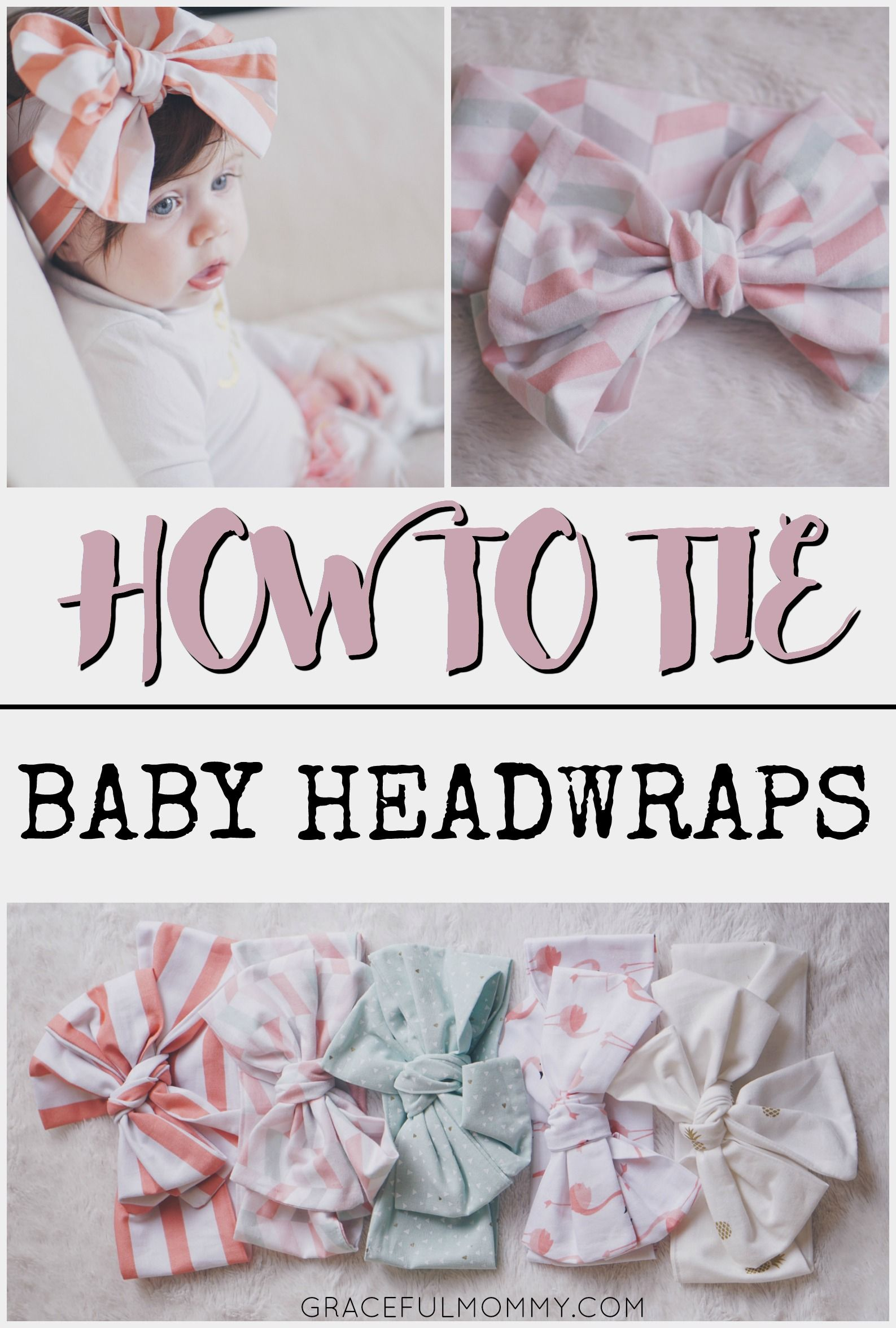 84c7d53b4b9f Great post + video on how to tie baby headwraps into a beautiful bow! Pin  now + watch later.