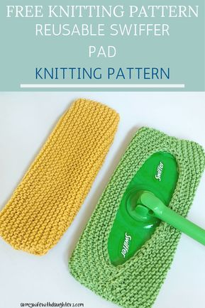 Reusable Swiffer Pad Knitting Pattern - Army Wife With Daughters