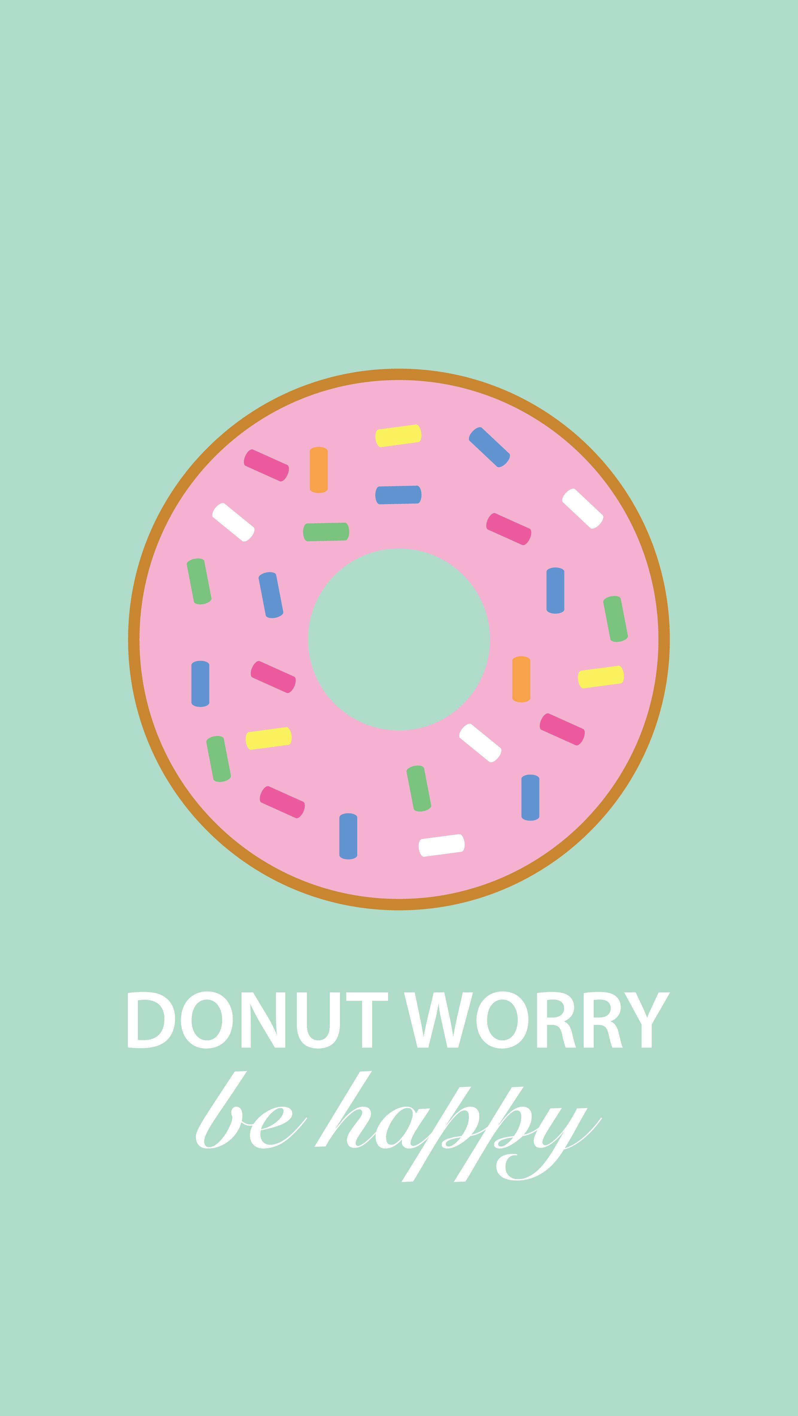 Donut Worry free wallpaper for your iphone laptop & ipad