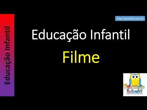 Educação Infantil - Nível 6 (crianças entre 9 a 11 anos): Filme