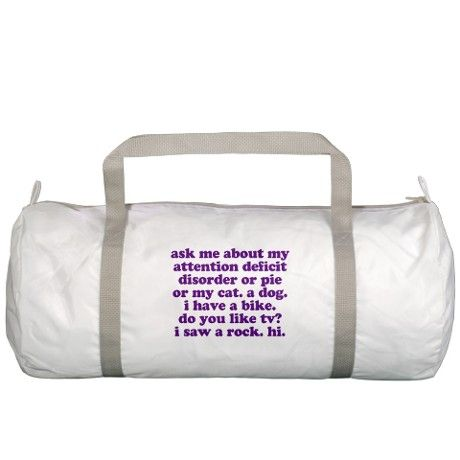 3e42d2c48c5d Funny My ADD Quote Gym Bag
