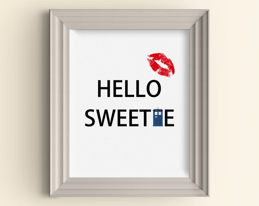 Hello Sweetie Valentine's Day Doctor Who Whovian Wedding