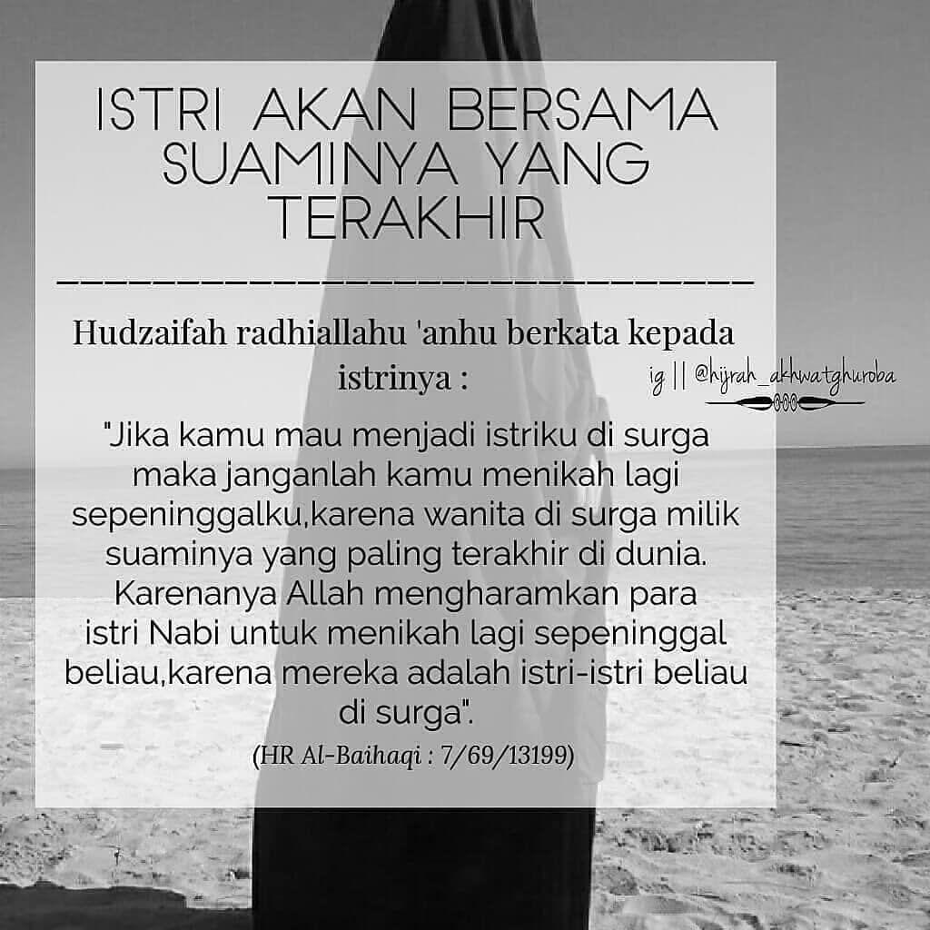 Fiqih Wanita Muslimah Di Instagram Istri Akan Bersama Suaminya Yang Terakhir Hudzaifah Radhiallahu Anhu Berkata Kep Family Quotes Wise Words Words