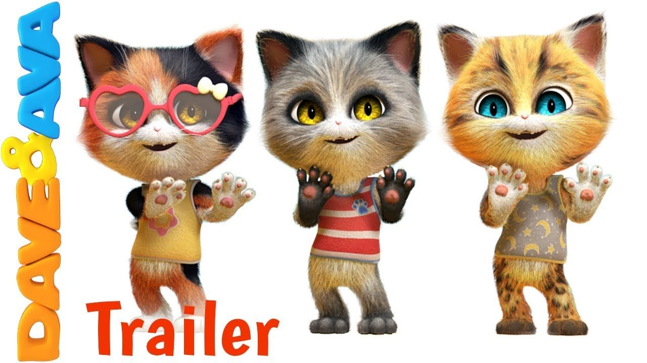 Five Little Kittens Watch Our New Trailer Today Daveandava Nurseryrhymes Dave And Ava Little Kittens Counting Songs