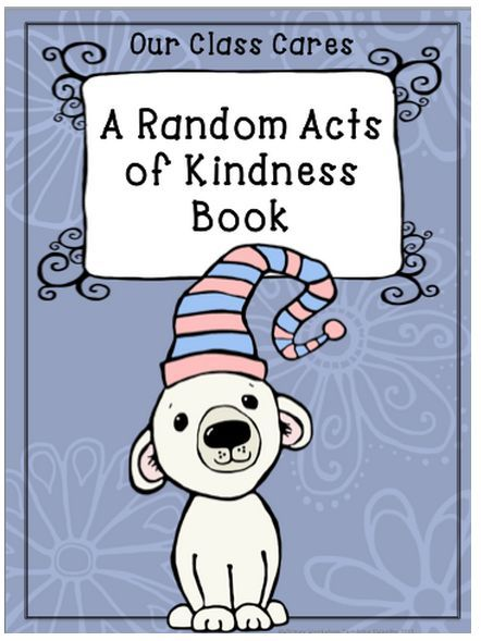 Random Acts Of Kindness Class Book Template And Parent Letter
