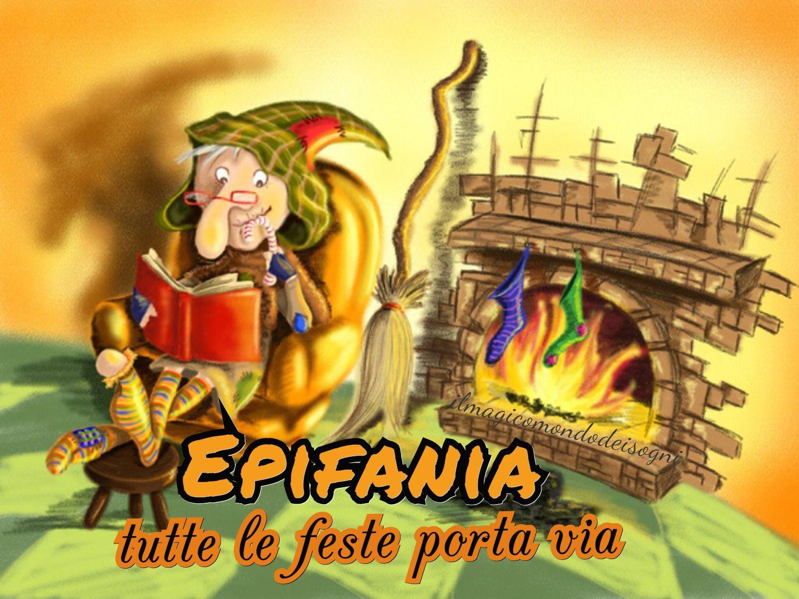 Epifania Tutte Le Feste Porta Via Festeggeremo La Befana Come