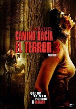 Camino Hacia El Terror 3 Online Latino 2009 Vk Peliculas Audio Latino Horror Movie Posters Movie Posters Free Movies