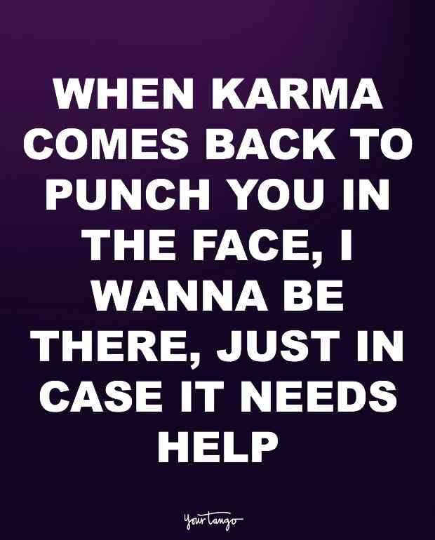 10 Karma Quotes For Cheaters And The People Who Want Them Punished Karma Quotes Liar Quotes Mean People Quotes