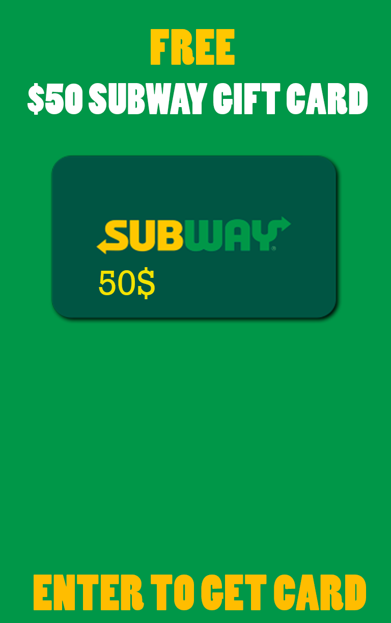 Free $50 Subway Gift Card in 2020 | Subway gift card, Gift card, Cards