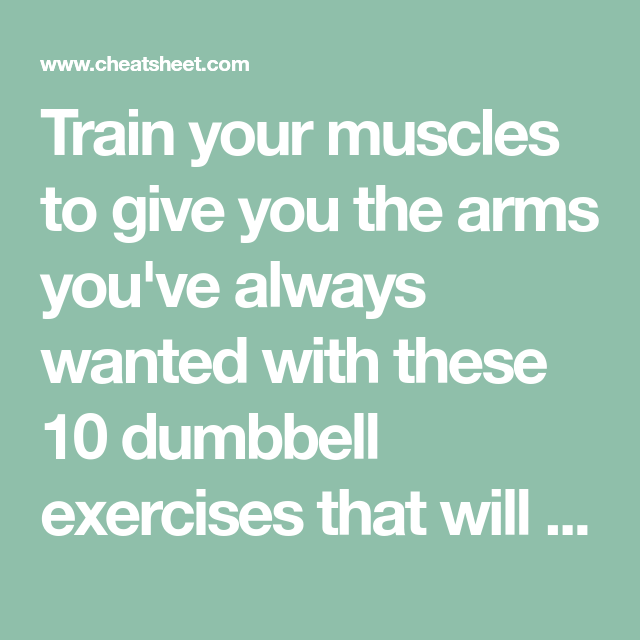 Train your muscles to give you the arms you've always wanted with these 10 dumbbell exercises that will give you superbly toned arms. #dumbbellexercises