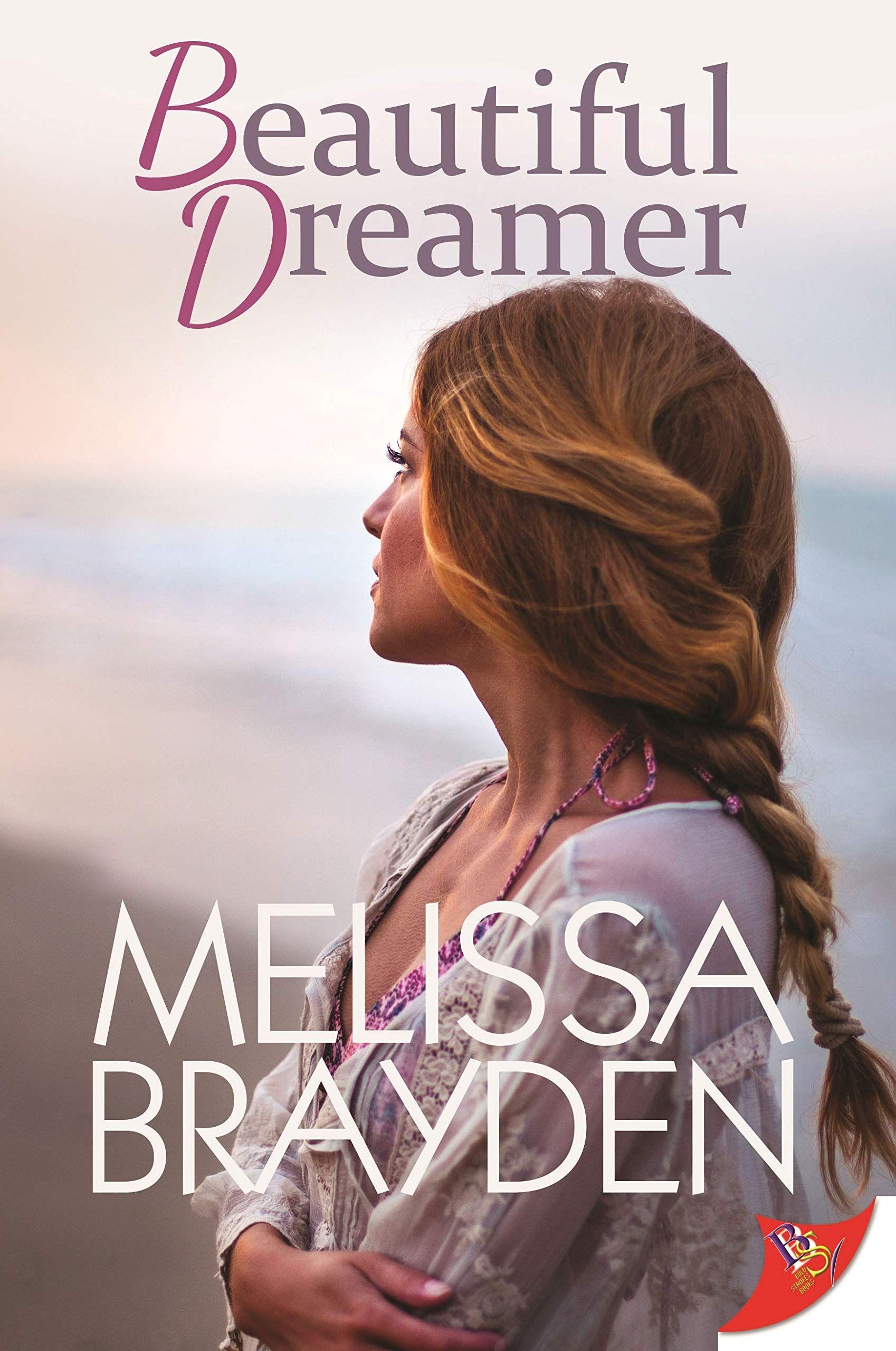 Smashwords – Beautiful Dreamer – a book by Melissa Brayden