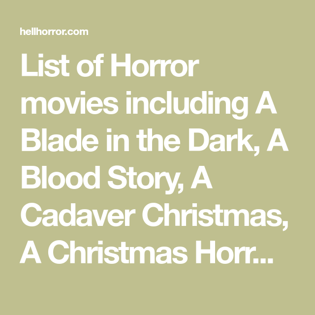 list of horror movies including a blade in the dark a blood story a - A Cadaver Christmas